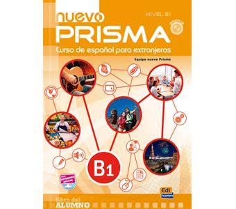 nuevo prisma c2 exercises nuevo prisma b1 hablandodeele
