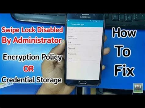 android pattern disabled by administrator swipe lock disabled by administrator encryption policy or