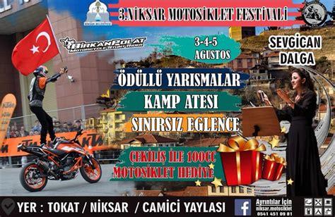 niksar motosiklet festivali motorcularcom