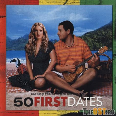 50 First Dates 2004 50 First Dates 2004 Soundtrack Theost Com All Movie Soundtracks