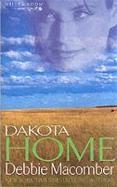 dakota books dakota home dakota book 2 by debbie macomber