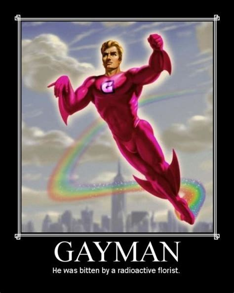 Super Gay Meme - gaymanhe was bitten by a radioactive florist funny