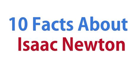 biography of isaac newton s most important facts 5 interesting facts about isaac newton apecsec org