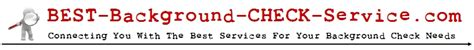 The Best Background Check Best Background Check Service Real Background Check Reviews