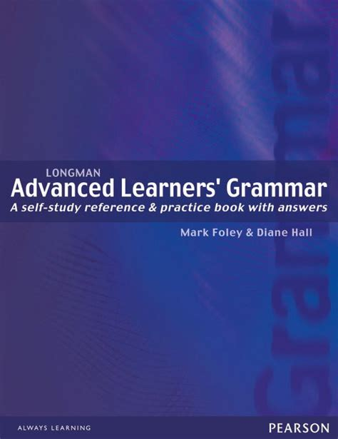 advanced english grammar a 1441110895 longman advanced learners grammar 1 hall foley