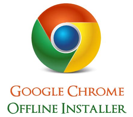 google chrome offline installer download full version free filehippo google chrome offline installer free download full version