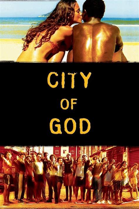 god and gain film song best 25 city of god ideas on pinterest city skylines