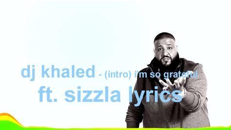 dj khaled outro mp download mp3 dj khaled intro i m so grateful ft