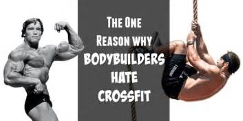 The one reason why bodybuilders hate crossfit