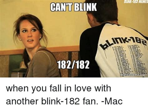 Blink 182 Meme - cant blin 182182 blink 182 memes make ameme org when you fall in love with another blink 182 fan