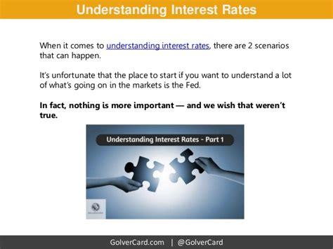 understanding rates 2 scenarios to understanding interest rates