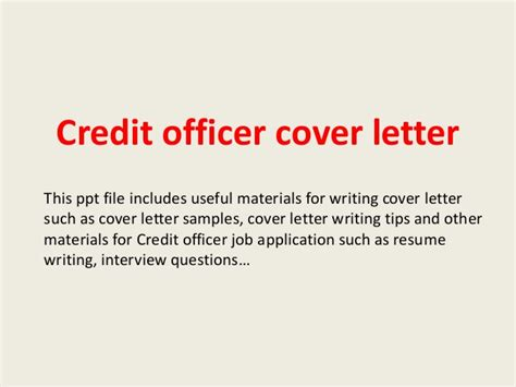 Credit Officer Cover Letter by Credit Officer Cover Letter