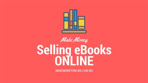 how to make money online in nigeria 2016 with 25 exles how to make money selling ebooks online in nigeria make
