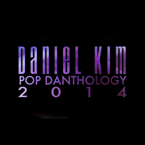 Ultimate music daniel kim pop danthology 2014 video premiere