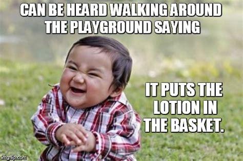 Lotion Meme - evil toddler meme imgflip