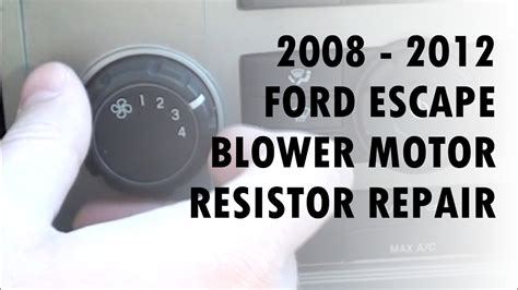 blower resistor ford escape 2008 ford escape blower motor resistor repair