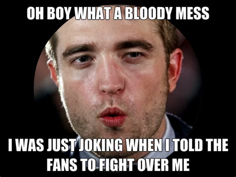 Robert Meme - rob meme robert pattinson fan art 33136284 fanpop