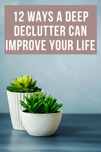 12 Ways That Plants Can Improve Your Life Kirn Radio Iran | 12 ways a deep declutter can improve your life