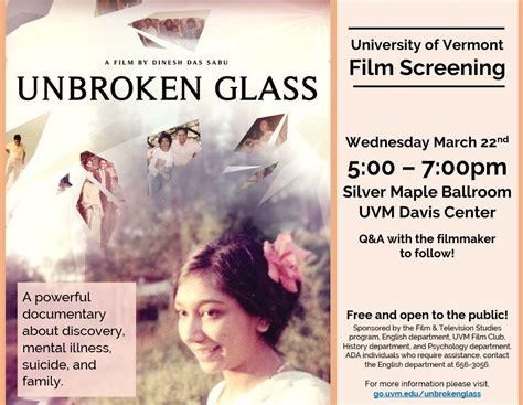 film gratis unbroken film screening unbroken glass uvm bored