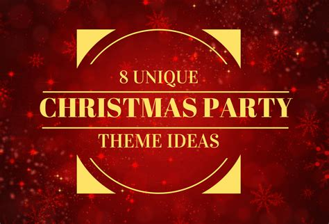themes about christmas 8 unique christmas party theme ideas jd parties
