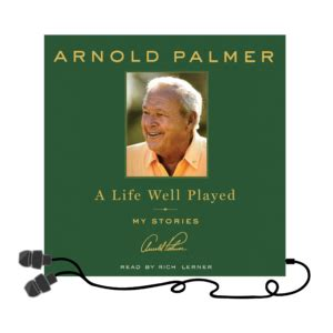 well played books nine lessons from arnold palmer s a well played