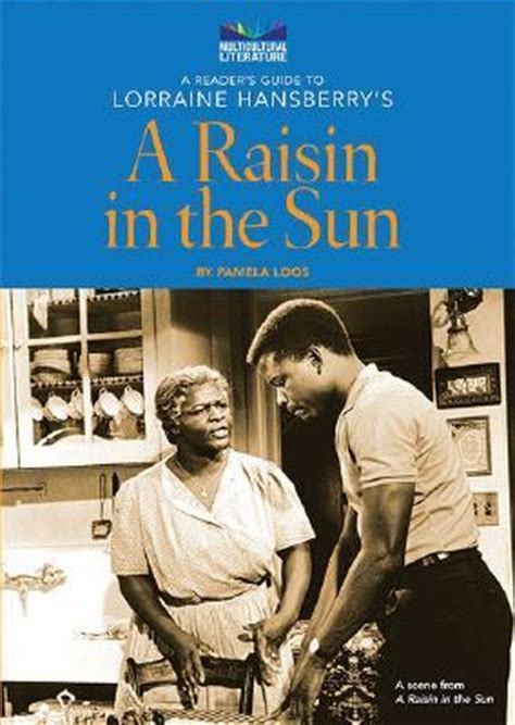 Major Themes Of A Raisin In The Sun | a reader s guide to lorraine hansberry s a raisin in the