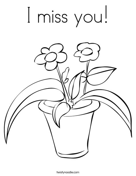 I Miss You Coloring Pages i miss you coloring page twisty noodle