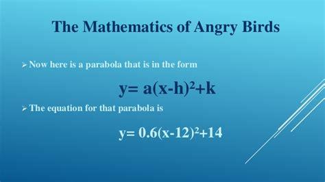 The Mathematics Of the mathematics of angry birds