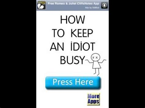 what to keep how to keep an idiot busy youtube
