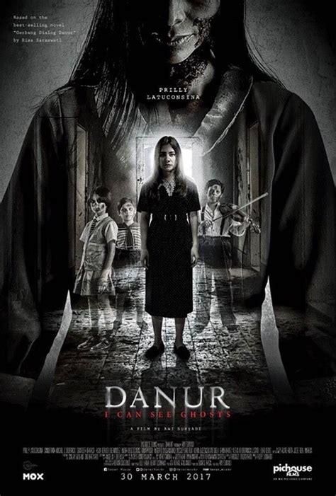 poster film horor terbaru proses panjang sai diteror hantu poster danur prilly