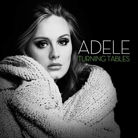 turning tables adele audio testo e traduzione