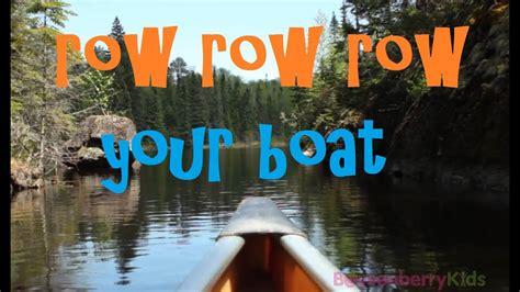 row row row your boat lyrics original row row row your boat kids songs boysenberry kids