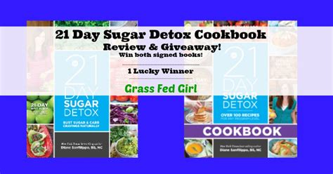 3 Step Sugar Detox Reviews by 21 Day Sugar Detox Cookbook Review And Giveaway Grass