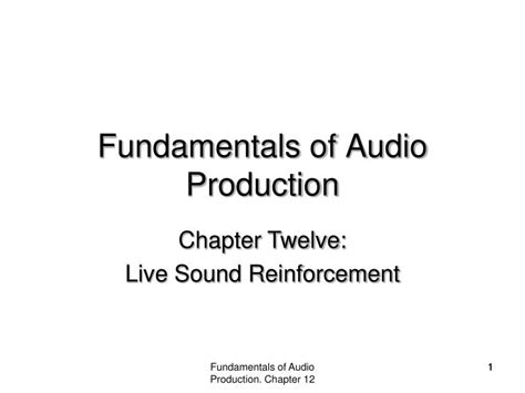 introduction to live sound reinforcement the science the and the practice books ppt fundamentals of audio production powerpoint