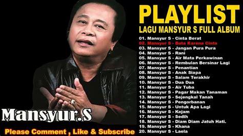 download mp3 full album mansyur s lagu lagu dangdut jaman dulu jamandulu com