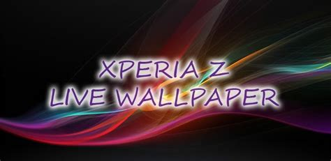 z live wallpaper apk sony xperia z live wallpaper is one cool lwp for your android phone the android soul