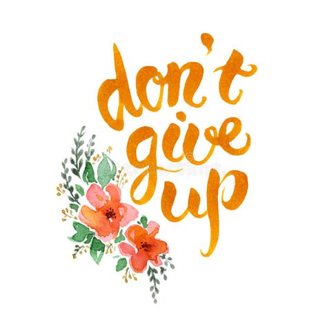 imagenes don t give up don t give up lettering stock vector illustration of
