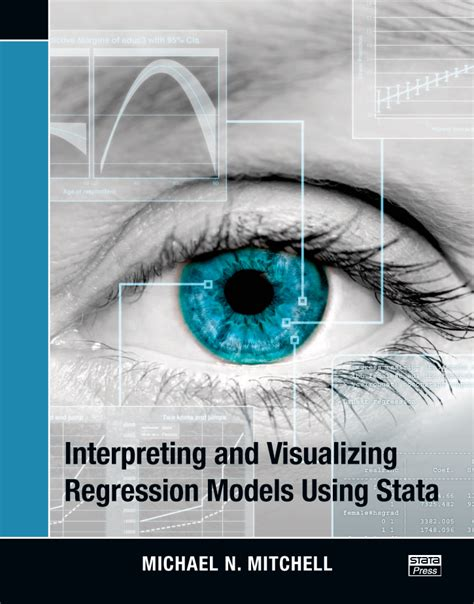 the workflow of data analysis using stata interpreting and visualizing regression models using stata