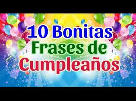 imagenes de feliz cumpleaños con frases bonitas 10 frases bonitas de feliz cumplea 241 os 10 bonitas
