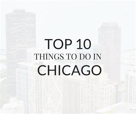best things to do in each state top 10 things to do in chicago mint notion