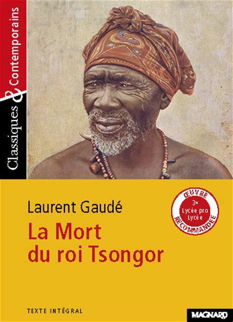 libro la mort du roi la mort du roi tsongor c c n 176 177 editions magnard