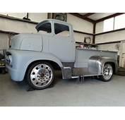 1956 Ford COE Custom Pickup Project