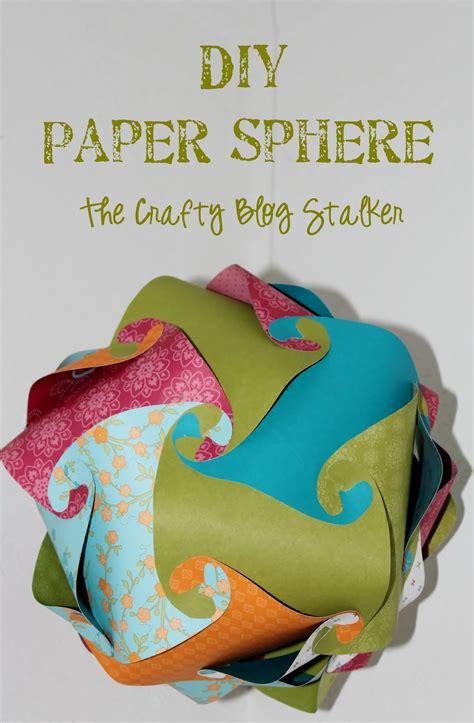 Make A Paper Sphere - diy paper sphere tutorial