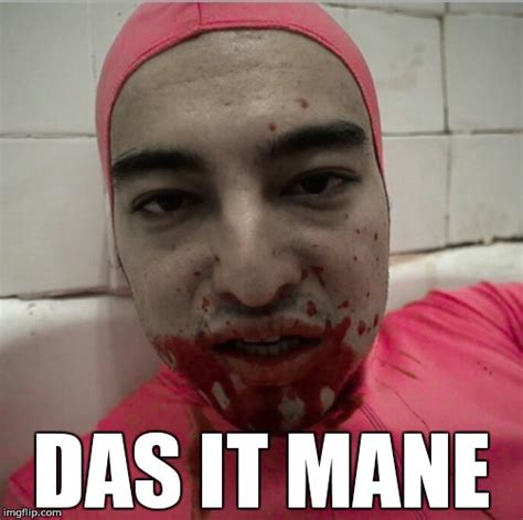 Das It Mane Meme - das it mane imgflip