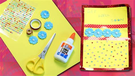 how to make a get well soon card greeting card diy how to make get well soon card yourself