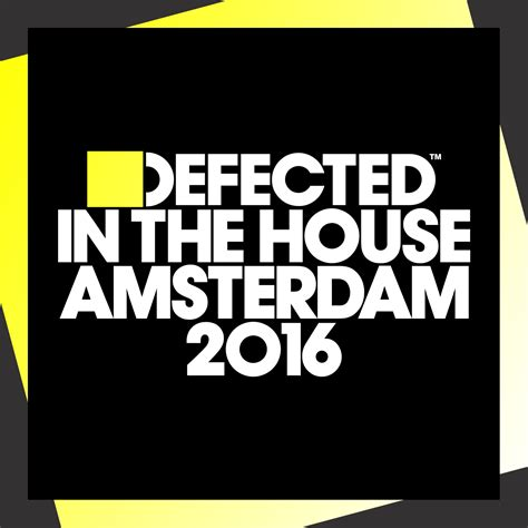 defected house music defected defected in the house amsterdam 2016