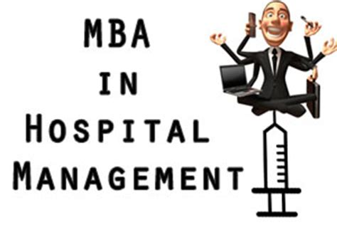 Qualificaions Of Mba Hospital Management by Mba In Hospital Management Complete Course Details