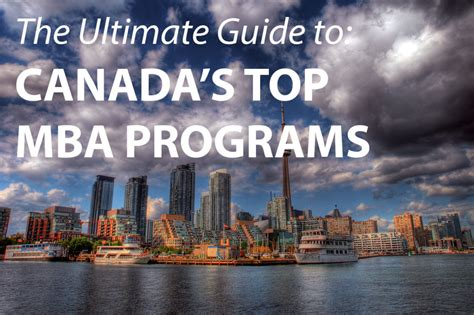 Mba Programs In Ontario by The Best Mba Programs In Canada 187 Touch Mba