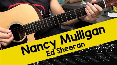 ed sheeran nancy mulligan ed sheeran nancy mulligan guitar lesson youtube