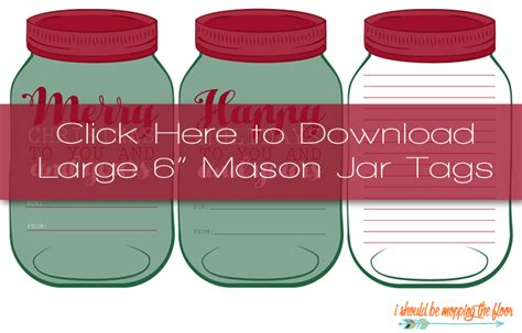 printable christmas tags for mason jars i should be mopping the floor free printable mason jar